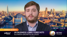 UK business lobby forecasts slower growth in 2020