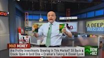 Froth a bad sign: Cramer