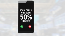 Scam calls to jump to 50 percent by 2019