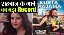 Shehnaz Gill and Tony Kakkar'song Kurta Pajama creates new record in one day
