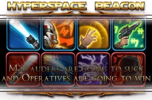Hyperspace Beacon: SWTOR Marauders will suck but Operatives will not