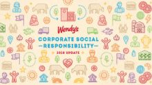The Wendy's Company Announces Major Advancement in Beef Sourcing; 2018 Corporate Social Responsibility Progress Report Details Industry-Leading Efforts on Beef and Tomatoes to Verify Improvements in Sustainability and Fresh Food Sourcing