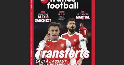 Médias - Transferts : La L1 s'attaque à la Premier League, à la une de France Football