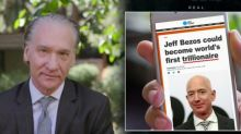 Bill Maher Says Jeff Bezos and Amazon Are 'Anti-Capitalist': 'What Is Wrong With This Man?'