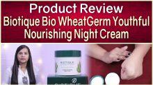 Biotique Night Cream Product Review | Night Cream Product Review | Biotique Product Review