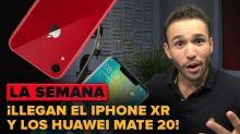 Llega el iPhone XR y opinamos sobre los Huawei Mate 20