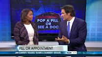 Should You Pop A Pill Or See A Doctor