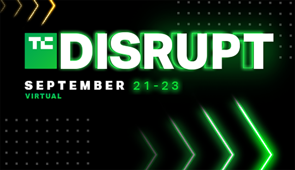 Registration for TC Disrupt 2021 is now open