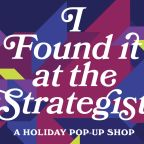 There's Still Time to Shop (and Get a Free Blowout) at the Strategist Holiday Pop-Up