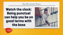 Turning up on time can help your standing with the boss