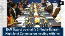 EAM Swaraj co-chair's 2nd India-Bahrain High Joint Commission meeting with her Bahraini counterpart