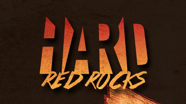 HARD Red Rocks — Tonight at 08:15PM ET
