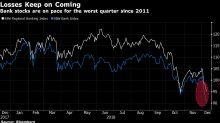 BofA, Goldman Pain May Be Set to Worsen, Wall Street Warns