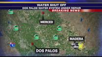 Water turned off in the City of Dos Palos