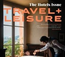 Travel + Leisure Announces the 2021 It List of Best New Hotels