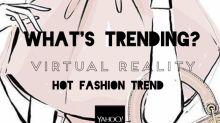 Hot Fashion Trend: Werden Virtual Reality-Brillen das Online Shopping revolutionieren?