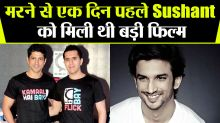 Sushant was offered a big film just before one day of his Death By Farhan Akhtar