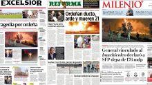 FOTOS | Así amaneció la prensa en México tras la explosión en Tlahuelilpan, Hidalgo