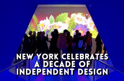 New York celebrates a decade of independent design