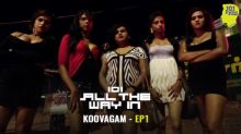 Koovagam Episode 1: The Hotel | 101 All The Way In