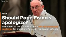 VOTE: Should Pope Francis apologize for the Catholic Church's role in residential schools?