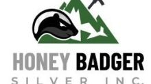 Honey Badger Silver Announces Addition of Three Top-Tier Advanced Silver Properties to its Growing Portfolio of Silver Assets