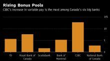 Bonus Pools at Canadian Banks Climb 6.5% in a 'Polarizing' Year