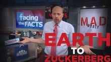 Cramer Remix: Here's how Mark Zuckerberg should respond t...