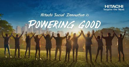 Join Hitachi In Powering a Better Tomorrow