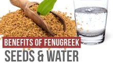 Fenugreek Seeds And Fenugreek Water For Good Health- All You Need To Know