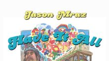 Grammy® Award-Winning Singer and Songwriter Jason Mraz Celebrates New Album Release With 'Jason Mraz - Have It All The Movie' in U.S. Movie Theaters August 7 Only