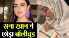 Bigg Boss-fame Sana Khan leaves Bollywood; Here's why