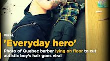 Photo of Quebec barber lying on floor to cut autistic boy's hair goes viral