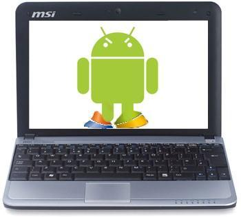 MSI, others to showcase Android-based netbooks at Computex?