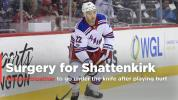 Surgery for Shattenkirk after playing with pain for Rangers