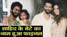 Shahid Kapoor and Mira Rajput's new born son has been named