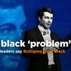Black leaders say South Bend, Ind., Mayor Pete Buttigieg 'has a black problem'
