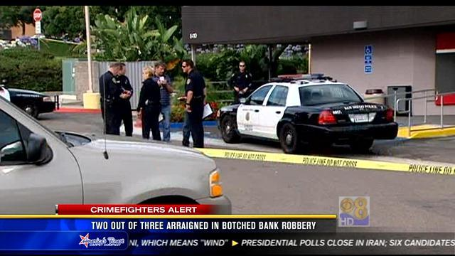2 of 3 arraigned in botched bank robbery