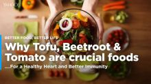 Eat Tofu, Beetroot, Tomato For a Healthy Heart, Better Immunity