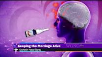 Keep your marriage alive with a nasal spray