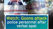 Watch: Goons attack police personnel after verbal spat