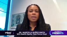 Yahoo Finance Presents: Dr. Marcella Nuñez-Smith