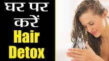 Simple remedies to do Hair Detox at home, Watch here!