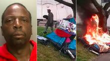 Caught on camera: Thug nearly kills homeless man after setting his tent on fire