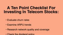 A 10-Point Checklist for Investing in Telecom Stocks (Part 1)