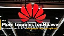 Verizon follows AT&T in dropping Huawei smartphones