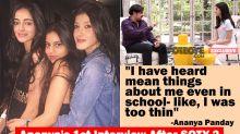 Ananya Panday's Frank Speak On Suhana Khan, Shanaya Kapoor, Shah Rukh Khan And Student Of The Year 2