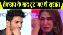 Sushant Singh Rajput cried badly after break up with Sara Ali Khan