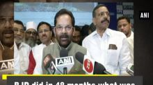 BJP did in 48 months what was not done in last 48 years: Naqvi