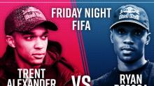 Trent Alexander-Arnold vs Ryan Pessoa live stream: Watch Liverpool star take on Man City FIFA 20 pro
